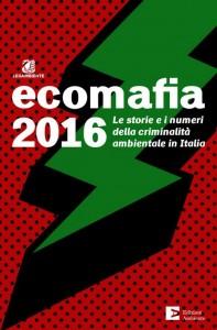 Legambiente: ECOMAFIA 2016